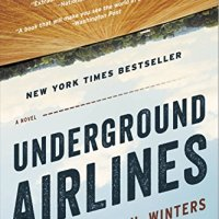 First Book Club Selection: Underground Airlines by Ben H. Winters