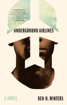Underground_Airlines_(2016_cover)