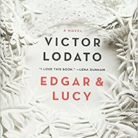 Book Club Review: Edgar and Lucy by Victor Lodato