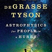 Book Review: Astrophysics for People in a Hurry by Neil deGrasse Tyson