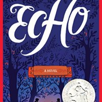 Book Review: Echo by Pam Munoz Ryan