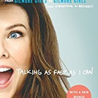 Book Review: Talking As Fast As I Can by Lauren Graham